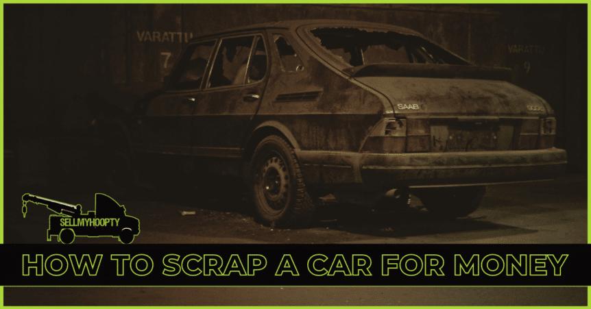 how to scrap a car
